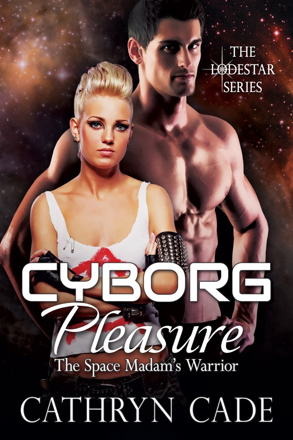 Cyborg Pleasure; the Space Madam's Warrior